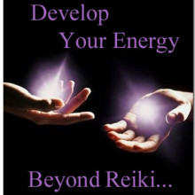 Develop Your Energy Beyond Reiki